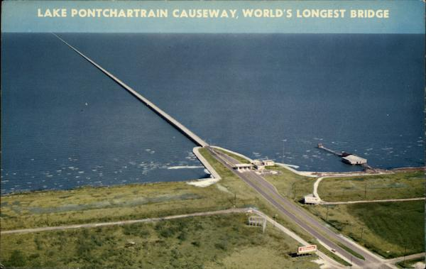Lake Pontchartrain Causeway, World's Longest Bridge New Orleans ...: https://www.cardcow.com/251809/lake-pontchartrain-causeway-worlds...