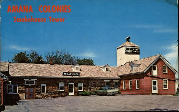 Amana Meat Shop, Amana Colonies Smokehouse Tower Iowa