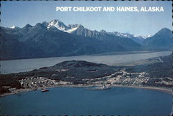 Port Chilkoot and Haines