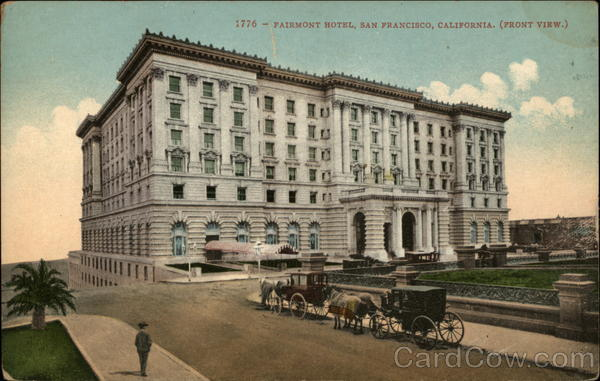 Front View, Fairmont Hotel San Francisco California