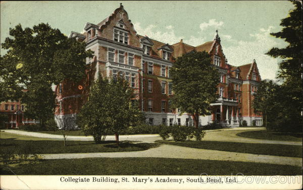 Collegiate Building, St. Mary's Academy South Bend Indiana