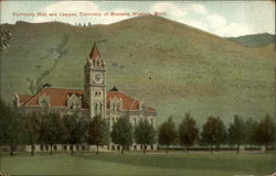 University Hall and Campus, University of Montana