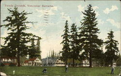 Parade Grounds, Vancouver Barracks