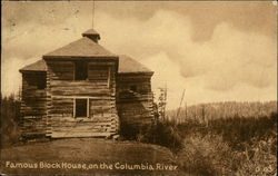 Famous Block House on the Columbia River