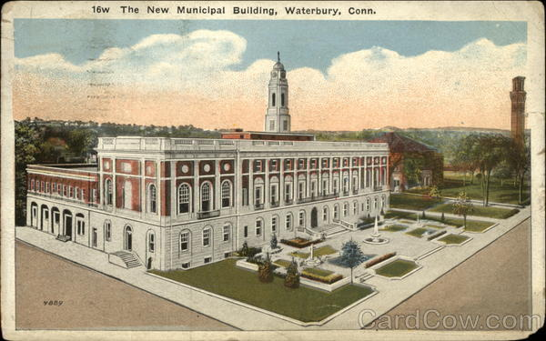 The New Municipal Building Waterbury Connecticut