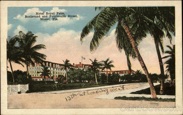 Hotel Royal Palm, Boulevard and Fourteenth Street Miami Florida