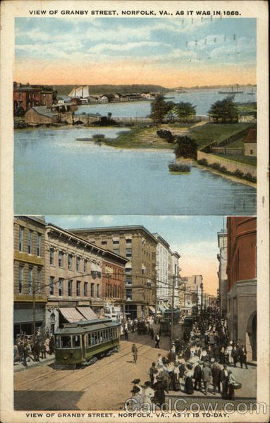 View of Granby Street, in 1865, and as it is today Norfolk Virginia