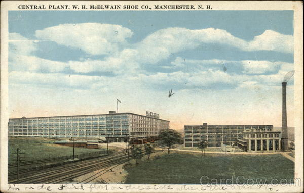 Central Plant, W.H. McElwaine Shoe Co Manchester New Hampshire