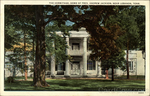 The Hermitage: Home of President Andrew Jackson Lebanon Tennessee