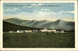 Fabyan House and Presidential Range, White Mountains