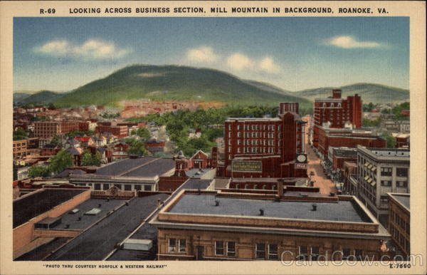 Looking across Business Section, Mill Mountain in background Roanoke Virginia