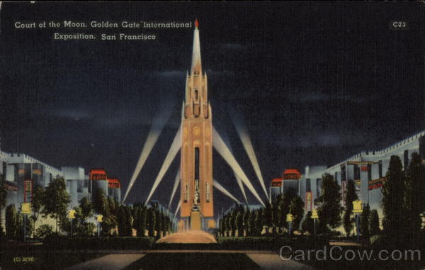 Court of the Moon, Golden Gate International Exposition San Francisco California