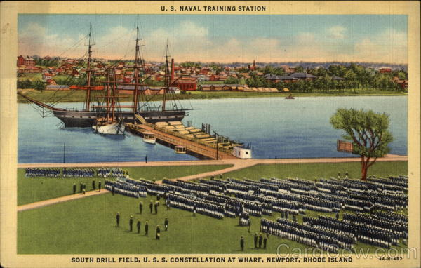 US Naval Training Station, South Drill Field, USS Constellation at Wharf Newport Rhode Island