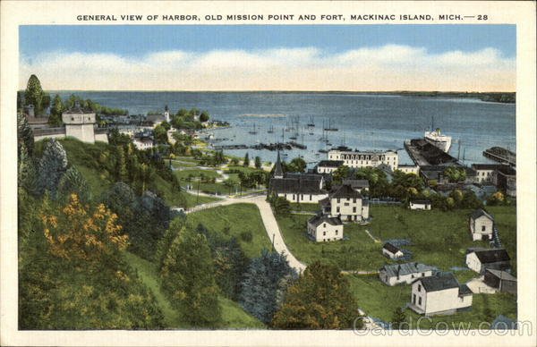 General View of Harbor, Old Mission Point and Fort Mackinac Island Michigan