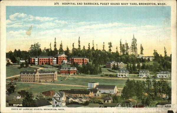 Hospital And Barracks Puget Sound Navy Yard Bremerton Wa
