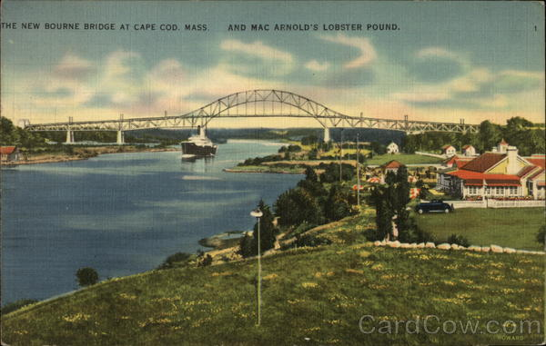 The New Bourne Bridge and Mac Arnold's Lobster Pound Cape Cod Massachusetts