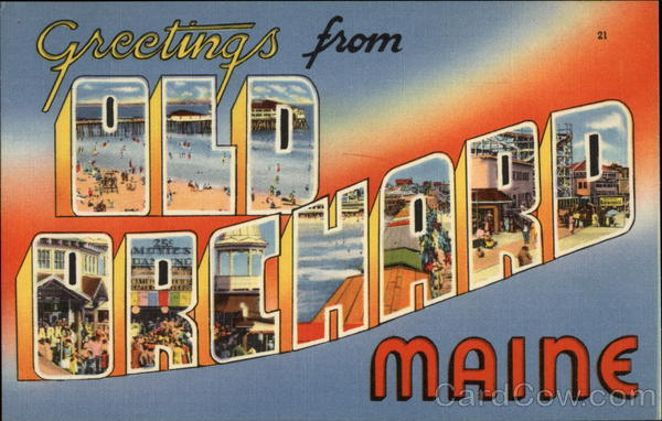 Greetings from Old Orchard Maine Old Orchard Beach