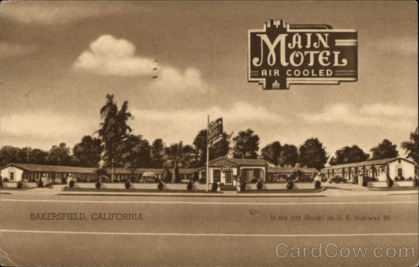 Main Motel Air Colled Bakersfield California