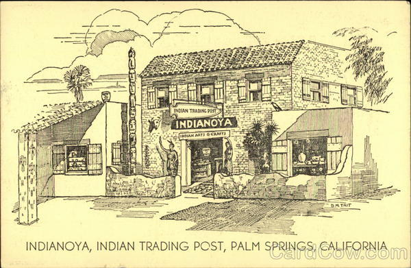 Indianoya, Indian Trading Post Palm Springs California