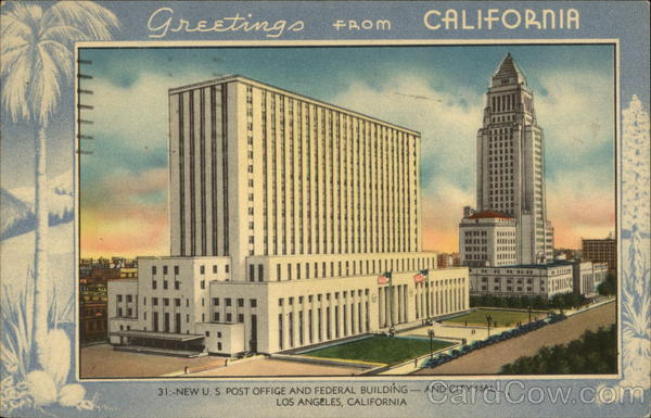 New US Post Office and Federal BUilding - and City Hall Los Angeles California