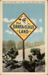 Follow the Road Signs to Santa Claus Land