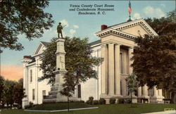 Vance County Court House and Confederate Monument