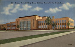 L15--Student Union Building, Texas Christian University Postcard