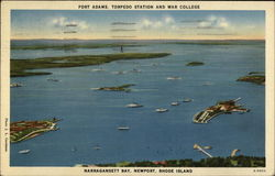Fort Adams, Torpedo Station and War College, Narragansett Bay