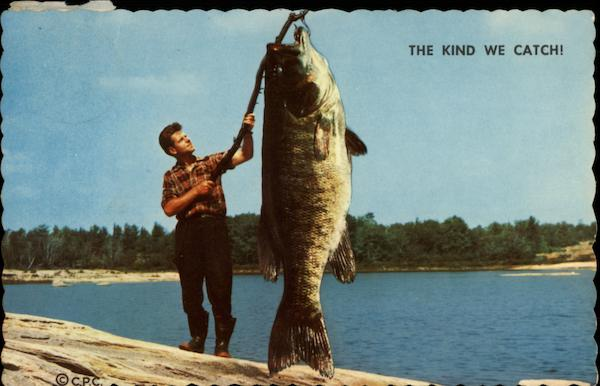 The Kind We Catch! Stoney Lake Canada Ontario