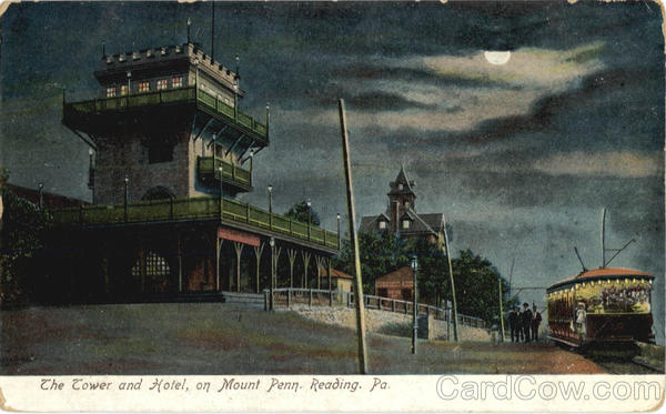 The Tower and Hotel on Mount Penn Reading Pennsylvania