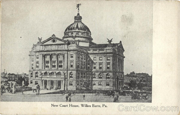 New Court House Wilkes-Barre Pennsylvania