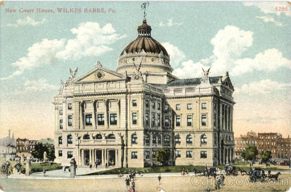New Court House Wilkes Barre Pennsylvania