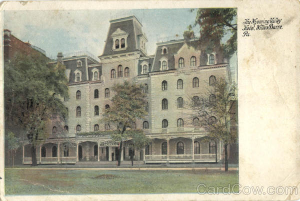 The Wyoming Valley Hotel Wilkes-Barre Pennsylvania