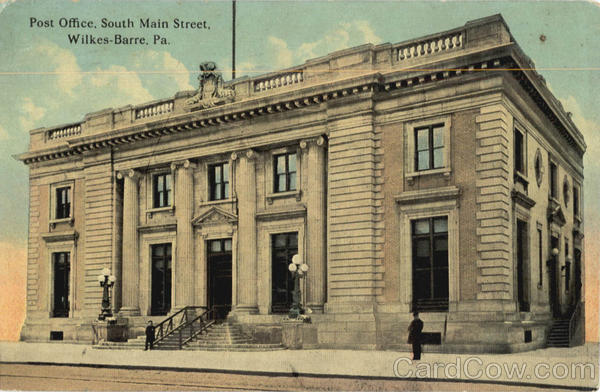 Post Office, South Main Street Wilkes-Barre Pennsylvania
