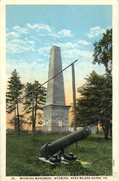 Wyoming Monument, Wyoming Wilkes Barre Pennsylvania