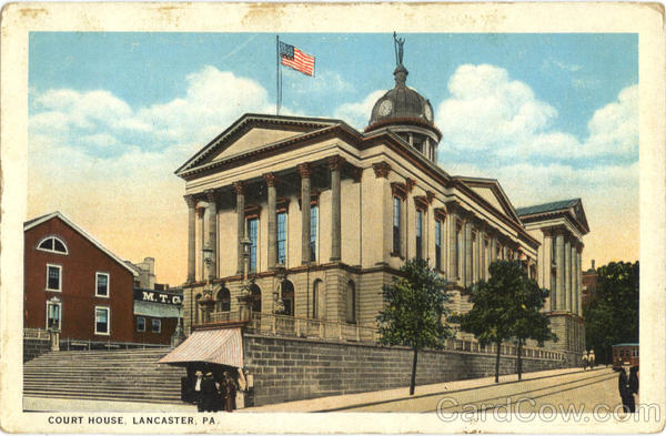 Court House Lancaster Pennsylvania