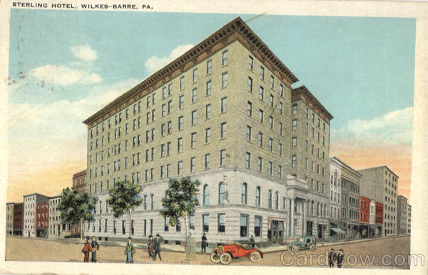 Sterling Hotel Wilkes Barre Pennsylvania