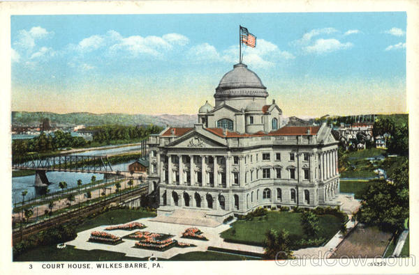 Court House Wilkes Barre Pennsylvania