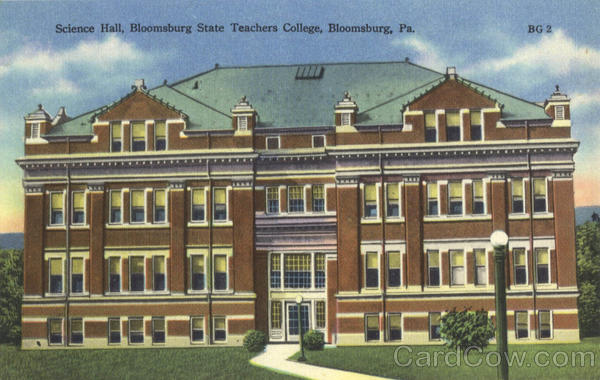 Science Hall, Bloomsburg State Teachers College Pennsylvania