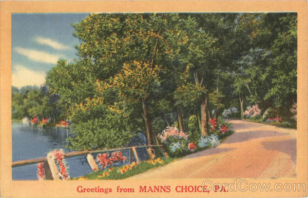 Greetings from Manns Choice Pennsylvania