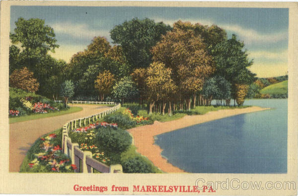 Greetings from Markelsville Pennsylvania