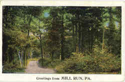Greetings from Mill Run