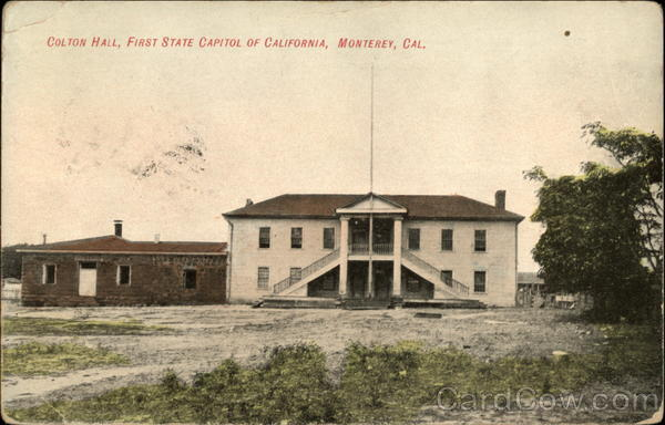Colton Hall, First State Capitol of California Monterey
