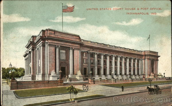 United States Court House & Post Office Indianapolis