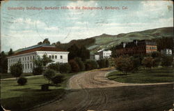 University Buildings, Berkeley Hills in the Background
