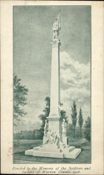 Erected to the Memory of the Soldiers and Sailors of Warren County, 1908