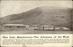 Hot Lake Sanitorium, The Arkansas of the West