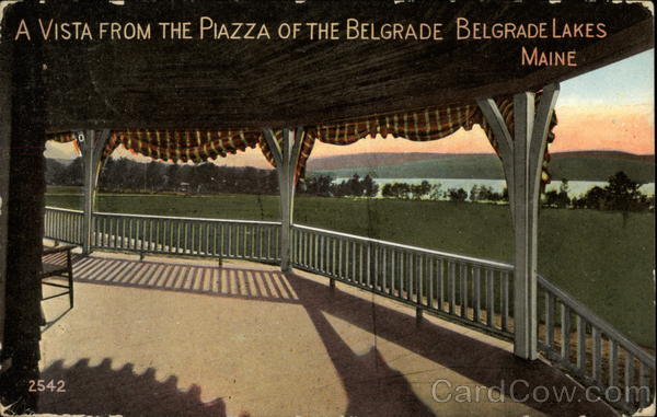 A vista from the Piazza of the Belgrade Belgrade Lakes Maine