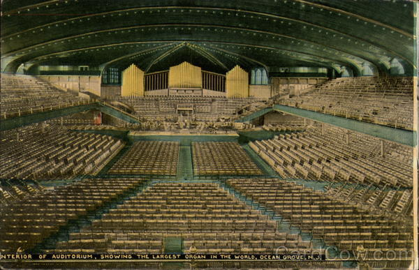 Interior of Auditorium, Showing the Largest Organ in the World Ocean Grove New Jersey