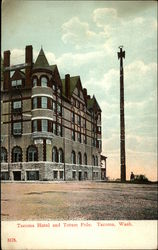 Tacoma Hotel and Totum Pole